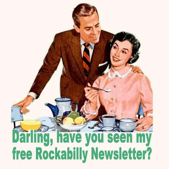 Rockabilly Gigs and Rockabilly Events Newsletter