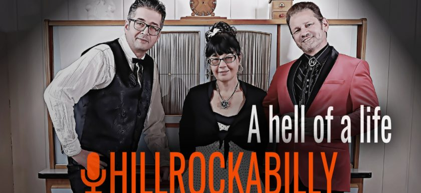 Rock & Roll mit Hillrockabilly - A Hell Of A Life